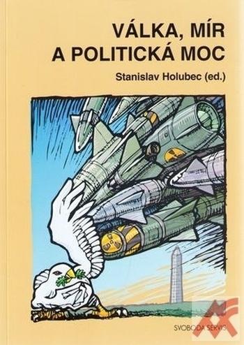 Válka, mír a politická moc