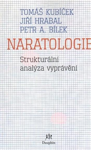 Naratologie. Strukturální analýza vyprávění