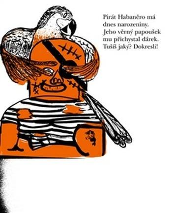 Ať se tužka zapotí! 2 Pirát Habaněro má dnes narozeniny.
