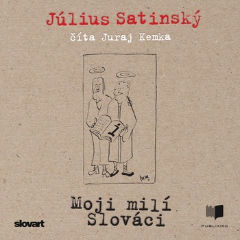 Moji milí Slováci