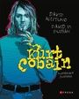 Kurt Cobain. Ilustrovaný životopis