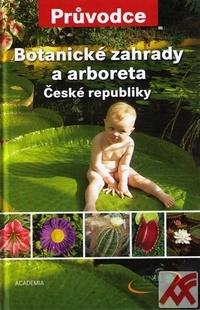 Botanické zahrady a arboreta České republiky