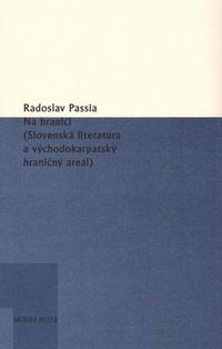 Na hranici. Slovenská literatúra a východokarpatský hraničný areál
