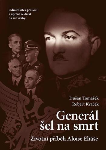 Generál šel na smrt