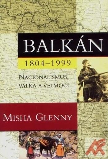 Balkán 1804-1999