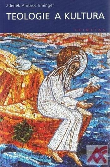 Teologie a kultura. Od snu k realitě suchých dní (esej)