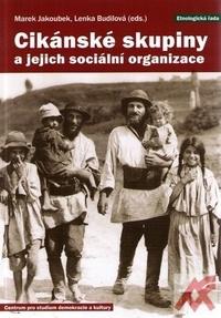 Cikánské skupiny a jejich sociální organizace