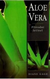 Aloe Vera. Přírodní léčitel