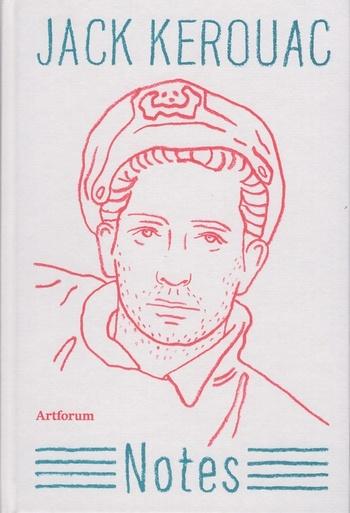 Jack Kerouac - Notes