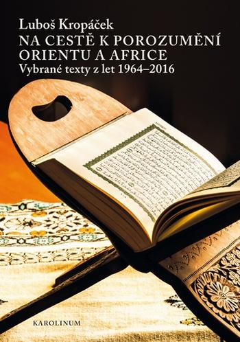 Na cestě k porozumění Orientu a Africe