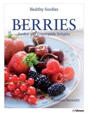 Berries. Garden and Countryside Delights