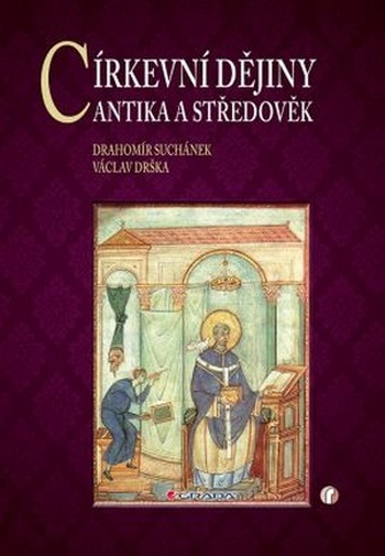 Cirkevní dějiny. Antika a středověk
