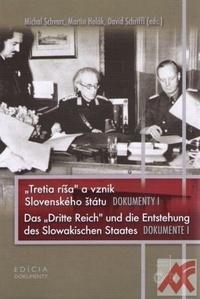 Tretia ríša a vznik Slovenského štátu - Dokumenty I