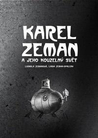 Karel Zeman a jeho kouzelný svět