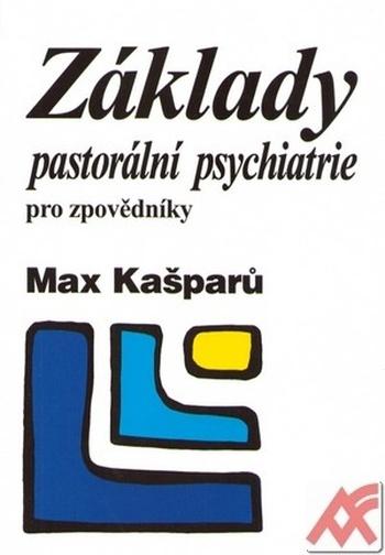 Základy pastorální psychiatrie pro zpovědníky