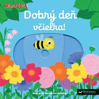 Dobrý deň, včielka! - MiniPÉDIA
