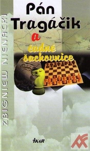 Pán Tragáčik a čudné šachovnice (10.)