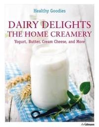 Dairy Delights. The Home Creamery