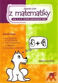 Zbierka úloh z matematiky pre 3. a 4. ročník základných škôl