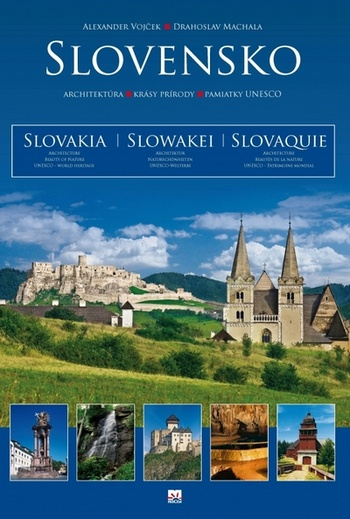 Slovensko. Architektúra, krásy prírody, pamiatky UNESCO
