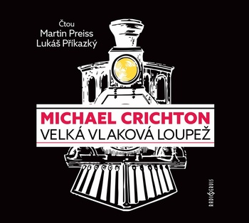 Velká vlaková loupež - CD MP3 (audiokniha)
