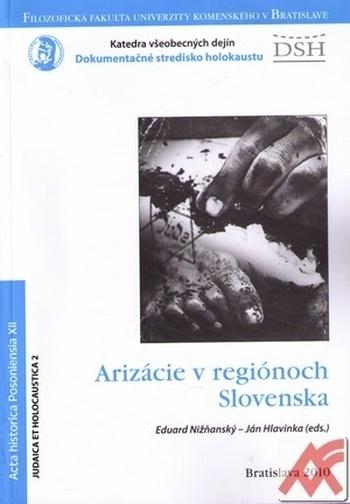 Arizácie v regiónoch Slovenska