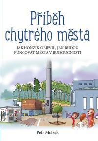Příběh chytrého města