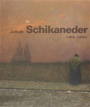 Jakub Schikaneder (1855-1924)