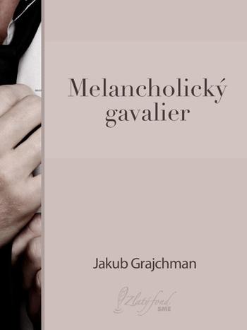 Melancholický gavalier