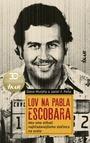 Lov na Pabla Escobara