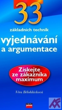 33 základních technik vyjednávání a argumentace