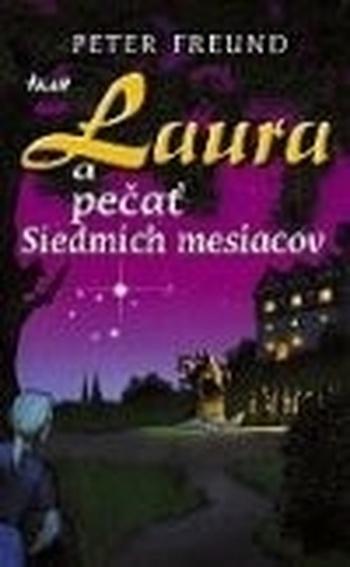 Laura a pečať Siedmich mesiacov