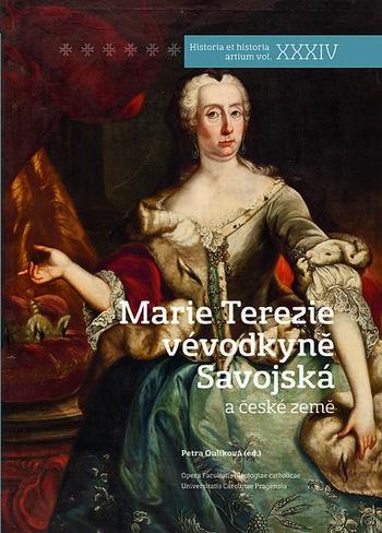 Marie Terezie vévodkyně Savojská a české země