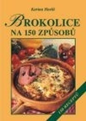 Brokolice na 150 spůsobů