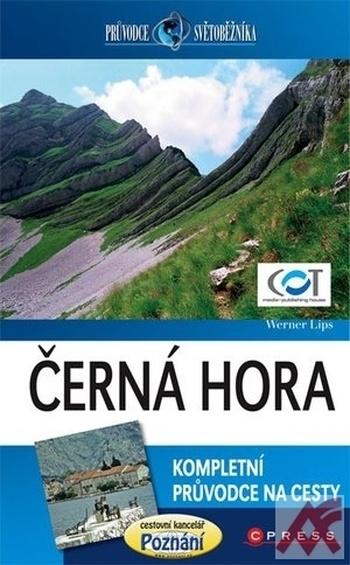 Černá Hora - průvodce světobežníka