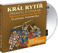 Přemyslovská epopej III. - Král rytíř Přemysl II. Otakar - 3 MP3 CD (audiokniha)