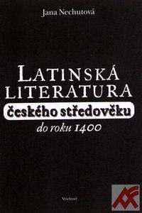 Latinská literatura českého středověku do roku 1400