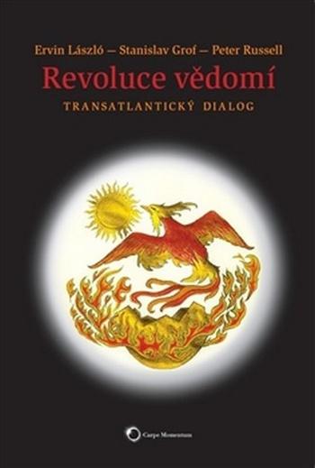 Revoluce vědomí. Transatlantický dialog