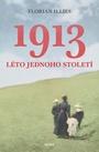 1913. Léto jednoho století