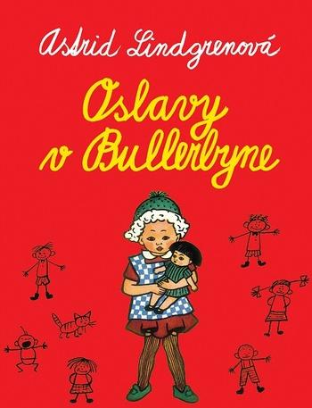 Oslavy v Bullerbyne