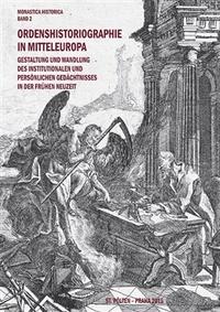 Ordenshistoriographie in Mitteleuropa