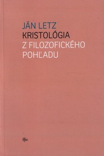 Kristológia z filozofického pohľadu