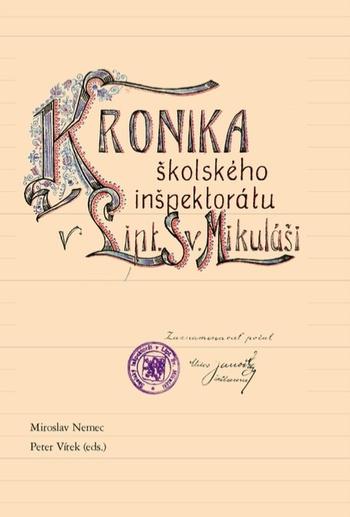 Kronika školského inšpektorátu v Liptovskom Sv. Mikuláši