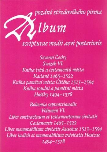 Album pozdně středověkého písma - Svazek VI.