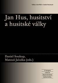 Jan Hus, husitství a husitské války a jejich dopad na českou kulturu