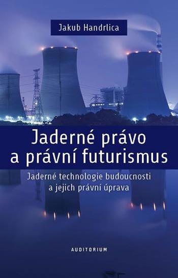 Jaderné právo a právní futurismus