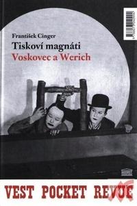 Tiskoví magnáti Voskovec a Werich. Lokální patriot / West Pocket Revue