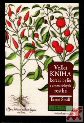 Velká kniha koření, bylin a aromatických rostlin