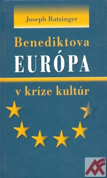Benediktova Európa v kríze kultúr