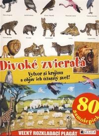 Divoké zvieratá. Vytvor si krajinu a objav ich úžasný svet! 80 samolepiek
